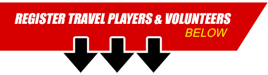 Register Travel Players & Volunteers Below
